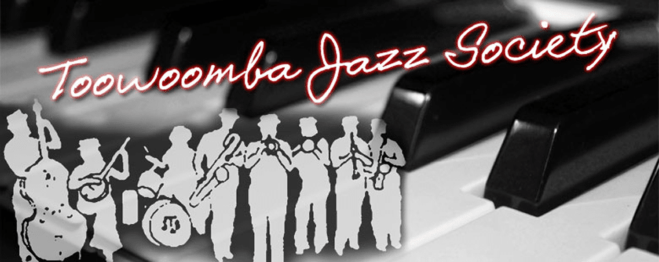 Toowoomba Jazz Society Inc.